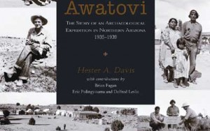 Remembering Awatovi: Story of an Archaeological Expedition in Northern Arizona 1935-1939, the