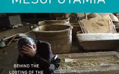 Rape of Mesopotamia: Behind the Looting of the Iraq Museum