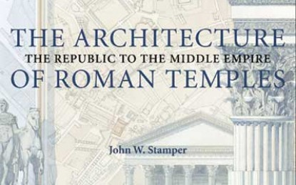Architecture of Roman Temples: The Republic to the Middle Empire