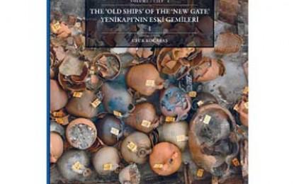 The Old Ships of the New Gate Yenikapi'nan Eski Gemilerl