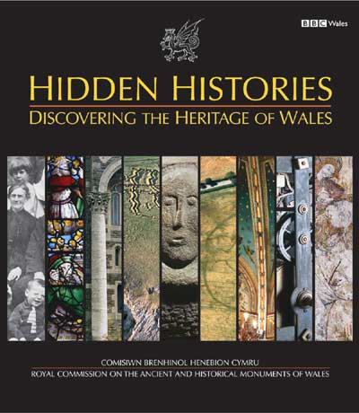 Hidden Histories: Discovering the Heritage of Wales