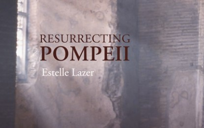 Book Review: Resurrecting Pompeii