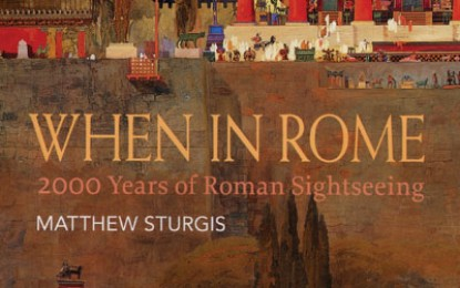 Book review: When in Rome: 2000 years of Roman sightseeing