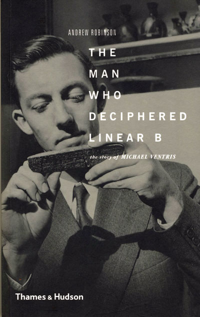 Book Review: The Man Who Deciphered Linear B