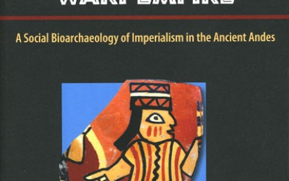 Book Review: Violence, Ritual, and the Wari Empire