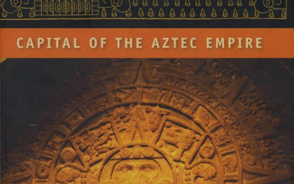 Book Review: Tenochtitlan – Capital of the Aztec Empire