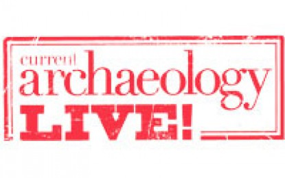 Current Archaeology Live! 2014