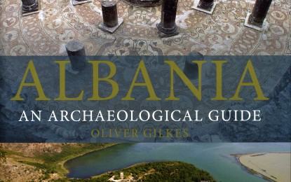 Book Review: Albania: an archaeological guide