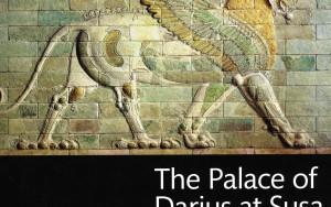 Book Review: The Palace of Darius at Susa