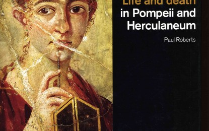 Book Review: Life and Death in Pompeii and Herculaneum