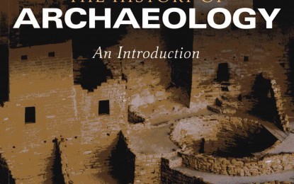 Book Review: The History of Archaeology