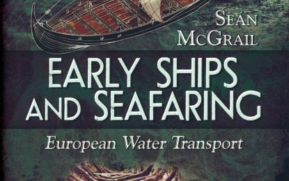 Book Review: Early Ships and Seafaring