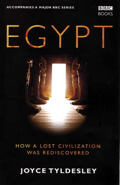 Egypt: How a Lost Civilisation was Discovered