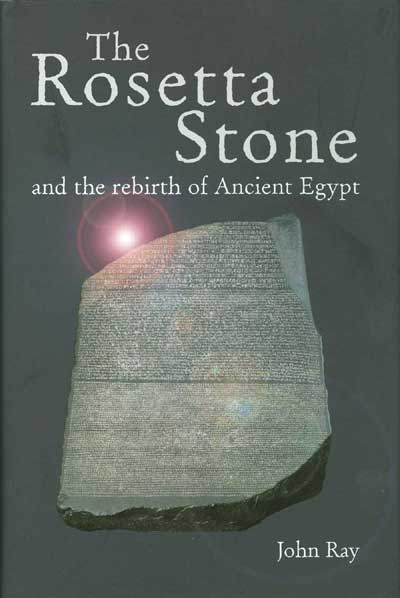 Book Review: The Rosetta Stone – World Archaeology