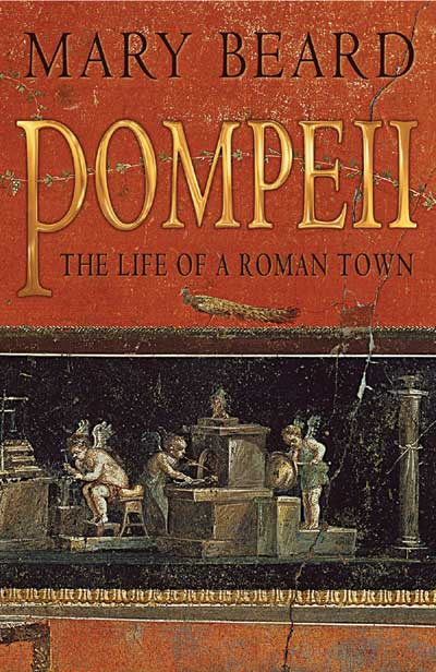 Pompeii, The Life of a Roman Town