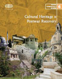 Cultural Heritage in Post War Recovery