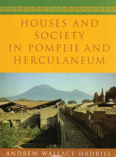 Houses & Society in Pompeii & Herculaneum